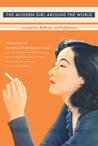 The Modern Girl Around the World by Alys Eve Weinbaum
