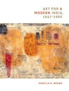 Art for a Modern India, 1947-1980