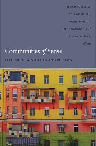 communities-of-sense-rethinking-aesthetics-and-politics