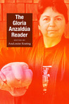The Gloria Anzaldúa Reader by Gloria E. Anzaldúa