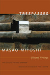 Trespasses: Selected Writings