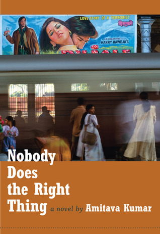 Nobody Does the Right Thing: A Novel