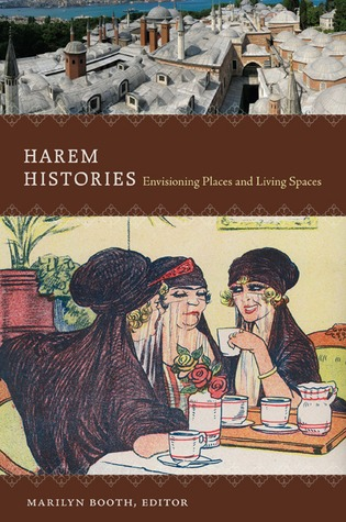 Harem Histories by Marilyn Booth