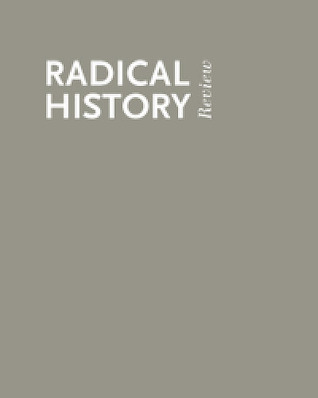 Thirty Years of Radical History: The Long March
