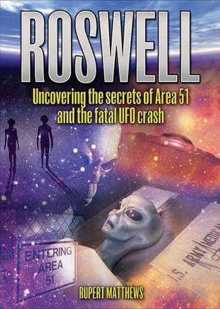 uncovering the secrets of roswell ufo incident