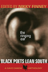 The Ringing Ear: Black Poets Lean South
