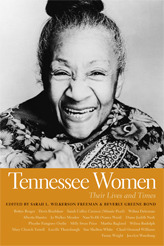 Tennessee Women, Volume 1: Their Lives and Times