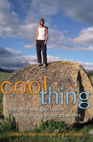 cool-thing-the-best-new-gay-fiction-from-young-american-writers