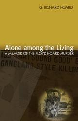 Libros gratis en línea para descargar en pdf Alone among the Living: A Memoir of the Floyd Hoard Murder