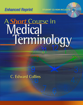 A Short Course in Medical Terminology: Enhanced Reprint (Point