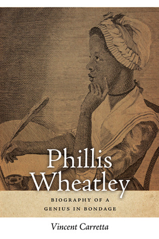 Phillis Wheatley by Vincent Carretta