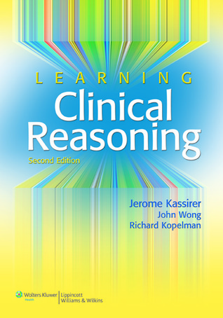 Learning Clinical Reasoning By Jerome P Kassirer
