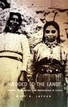 Wedded to the Land?: Gender, Boundaries, and Nationalism in Crisis