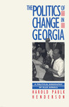 The Politics of Change in Georgia: A Political Biography of Ellis Arnall