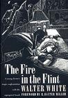 The Fire in the Flint