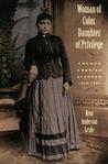 Woman of Color, Daughter of Privilege: Amanda America Dickson, 1849-1893