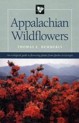 Appalachian Wildflowers by Thomas E. Hemmerly