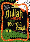 Gullah Folktales from the Georgia Coast by Charles Colcock Jones Jr.