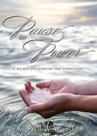 Pause for Power: A 365-Day Journey through the Scriptures