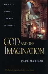 God and the Imagination: On Poets, Poetry, and the Ineffable