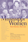 Mississippi Women: Their Histories, Their Lives