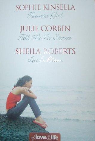 Of Love and Life: Twenties Girl / Tell Me No Secrets / Love in Bloom