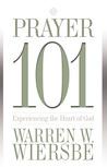 Prayer 101 by Warren W. Wiersbe