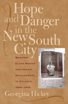 Hope and Danger in the New South City by Georgina Hickey