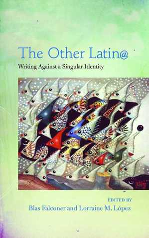 the-other-latin-writing-against-a-singular-identity