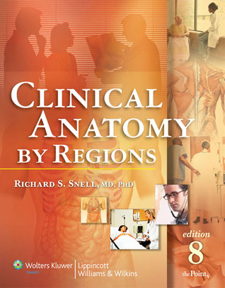 Clinical Anatomy By Regions By Richard S Snell