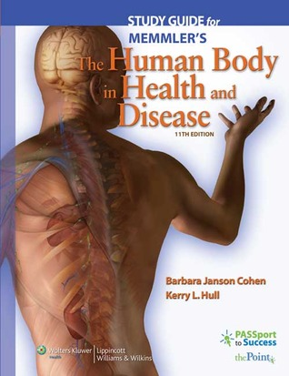 Study Guide to Accompany Memmler's The Human Body in Health and Disease (Memmler's the Human Body in Health & Disease
