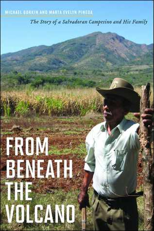 from-beneath-the-volcano-the-story-of-a-salvadoran-campesino-and-his-family