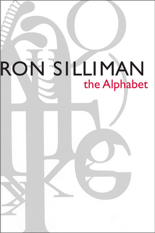 The Alphabet by Ron Silliman