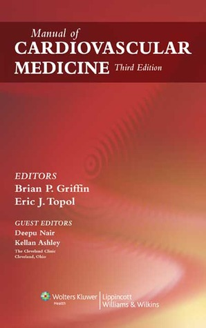 Manual of cardiovascular medicine by brian p griffin manual of cardiovascular medicine fandeluxe Gallery