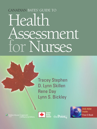 Canadian Bates' Guide to Physical Examination and History Taking for Nurses