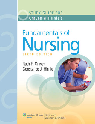 Study guide to accompany craven and hirnles fundamentals of nursing study guide to accompany craven and hirnles fundamentals of nursing human health and function fandeluxe Image collections