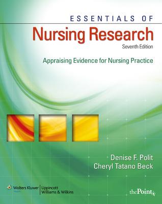 Essentials of Nursing Research: Appraising Evidence for Nursing Practice