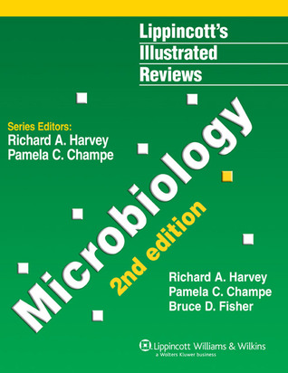 Lippincotts Illustrated Reviews: Microbiology