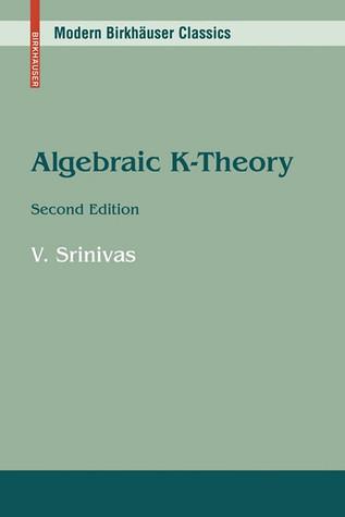 Algebraic K-Theory par V. Srinivas
