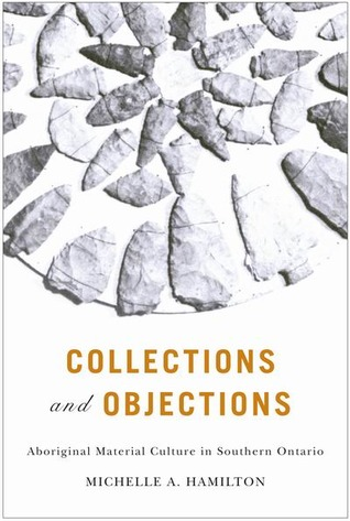 collections-and-objections-aboriginal-material-culture-in-southern-ontario