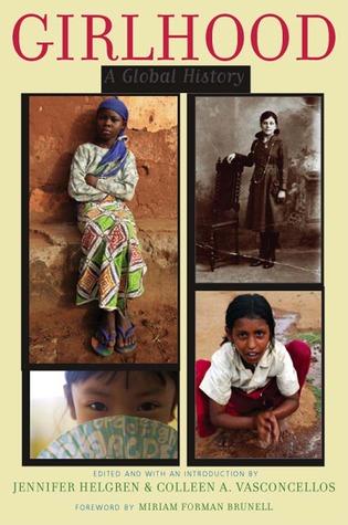 Girlhood: A Global History