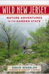 Wild New Jersey: Nature Adventures in the Garden State