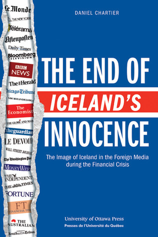 The End of Iceland's Innocence: The Image of Iceland in the Foreign Media During the Financial Crisis