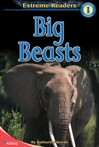Big Beasts, Level 1 Extreme Reader (Extreme Readers)