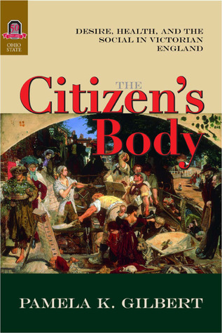 the-citizen-s-body-desire-health-and-the-social-in-victorian-england
