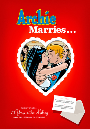 Archie Marries... by Michael E. Uslan