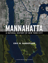 Mannahatta: A Natural History of New York City
