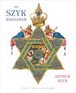 The Szyk Haggadah by Arthur Szyk