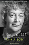 A Radiant Life: The Selected Journalism
