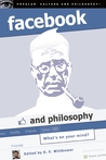 Facebook and Philosophy: What's on Your Mind?